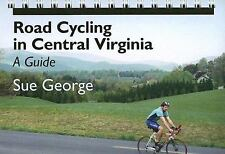 Road Cycling in Central Virginia: A Guide, Good Books