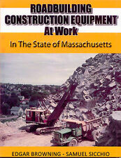 Roadbuilding Construction Equipment at Work in the state of Massachusetts