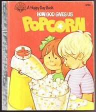 Children's Happy Day Book ~ HOW GOD GIVES US POPCORN
