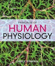 Principles of Human Physiology by Cindy L. Stanfield (2016, Hardcover)