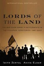 Lords of the Land: The War for Israel's Settlements in the Occupied Territories,