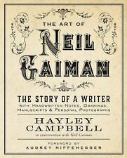 Art of Neil Gaiman : The Story of a Writer with Handwritten Notes, Drawings,...