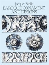 Baroque Ornament and Designs (Dover Pictorial Archive), Stella, Jacques, New Boo