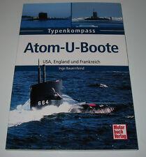 Typen Kompass Atom U-Boote U Boote USA England Frankreich Ingo Bauernfeind NEU!