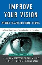 Improve Your Vision Without Glasses or Contact Lenses, Young, Francis A., Allen,