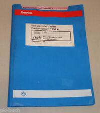 Werkstatthandbuch VW Caddy Pickup Diesel Einspritz Vorglühanlage Stand 07/1996