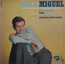 45TRS VINYL 7''/ RARE FRENCH EP BARCLAY JEAN MIGUEL / JE N'AI PLUS RIEN + 3