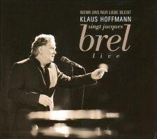 KLAUS HOFFMANN - WENN UNS NUR LIEBE BLEIBT (HOFFMANN SINGT J.BREL) 2 CD NEU