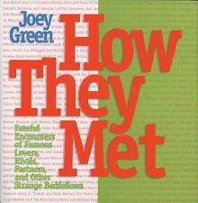 How They Met: Famous Lovers, Partners, Competitors, and Other Legendary Duos, Gr
