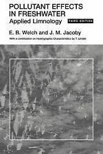 Pollutant Effects in Freshwater : Applied Limnology by J.M. Jacoby and Eugene...