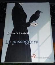 daniela frascati-la passeggera-scrittura e scritture-2015