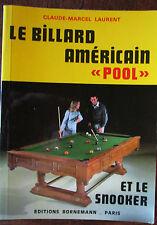 """Le billard américain """"Pool"""" et le Snooker - Claude-Marcel Laurent"""