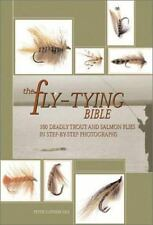 The Fly-Tying Bible: 100 Deadly Trout and Salmon Flies in Step-by-Step Photograp