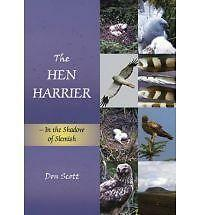 The Hen Harrier: In the Shadow of Slemish, Scott, Don, Good, Paperback
