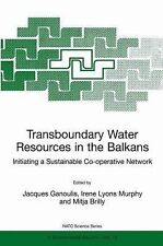 Transboundary Water Resources in the Balkans : Initiating a Sustainable...