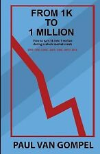 From 1k to 1 Million : How to Turn 1k into 1 Million During a Stock Market...