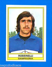 CALCIATORI 1973-74 Panini - Figurina-Sticker n. 272 - ROSSINELLI -SAMPDORIA-Rec