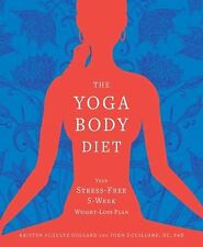 Yoga Body Diet: Slim & Sexy in 4 Weeks (Without the Stress) VGC Paperback