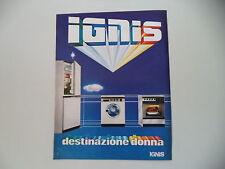advertising Pubblicità 1983 IGNIS FRIGORIFERO/LAVATRICE/FORNO