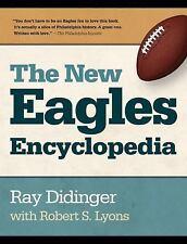 NEW EAGLES ENCYCLOPEDIA - ROBERT S. LYONS RAY DIDINGER (HARDCOVER) NEW