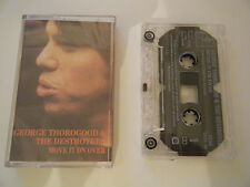 GEORGE THOROGOOD & THE DESTROYERS MOVE IT ON OVER CASSETTE TAPE DEMON ROUNDER