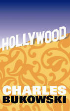 Hollywood: A Novel by Charles Bukowski (Paperback) New Book
