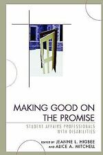 Making Good on the Promise: Student Affairs Professionals With Disabilities (Ame