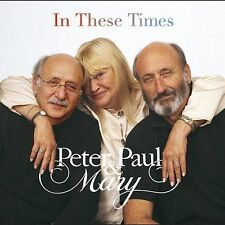 In These Times by Peter, Paul and Mary (CD)