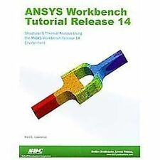 ANSYS Workbench Tutorial Release 14 by Kent Lawrence (2012, Paperback)