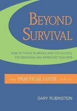 Beyond Survival:  How to Thrive in Middle and High School for Beginning and Impr