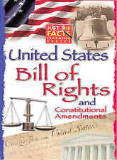 Just The Facts - The United States Bill of Rights and Constitutiona *Ex-library*