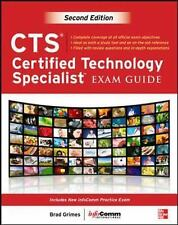 CTS Certified Technology Specialist by InfoComm International and Brad Grimes...