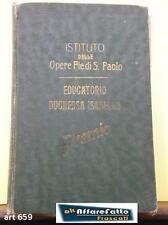 Art 659 LIBRO IST. DELLE OPERE PIE DI S. PAOLO EDUC. DUCHESSA ISABELLA PREMIO FI
