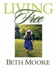 Living Free: Member Book, Beth Moore, Good Condition, Book