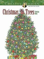Creative Haven Coloring Bks.: Creative Haven Christmas Trees Coloring Book by...