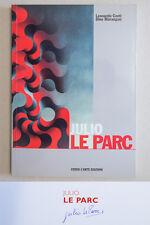JULIO LE PARC - Verso l'Arte Ed. - 2004 - AUTOGRAFATO / SIGNED