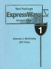 Expressways Book 1 Test Pk by Steven J. Molinsky,Bill Bliss,Elizabeth Handley