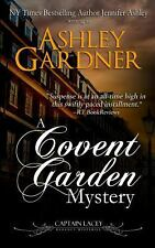 A Covent Garden Mystery by Ashley Gardner and Jennifer Ashley (2013, Paperback)