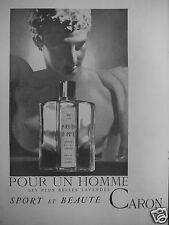 PUBLICITÉ 1949 CARON POUR UN HOMME LES PLUS BELLES LAVANDES - ADVERTISING