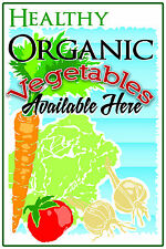 "HEALTHY ORGANIC VEGETABLES 12""x18"" STORE RETAIL FOOD COUNTER SIGN"
