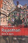 The Rough Guide to Rajasthan, Delhi & Agra by Thomas, Gavin