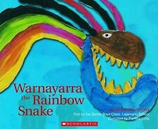 WARNAYARRA the RAINBOW SNAKE Aboriginal Story Childrens Picture Book 2015  TRUE