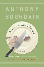 Bone in the Throat by Anthony Bourdain (SC 2000) Very Good Condition SHIPS FREE