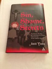 Sin, Shame, and Secrets The Murder of a Nun, the Conviction of a Priest, NM+