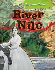 The River Nile (Explorer Tales),Throp, Claire,New Book mon0000056365