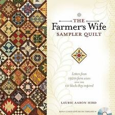 The Farmer's Wife Sampler Quilt: Letters from 1920s Farm Wives and the 111 Block