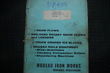 WAUSAU IRON WORKS SNOW THRO PLOW Parts Manual book catalog owner shop 1968 LIST