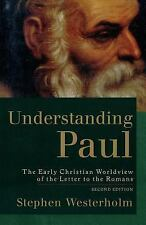 Understanding Paul : The Early Christian Worldview of the Letter to the...