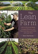 The Lean Farm : How to Minimize Waste, Increase Efficiency, and Maximize...