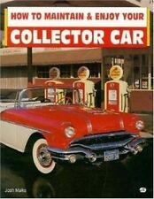 How to Maintain and Enjoy Your Collector Car (Motorbooks Workshop)